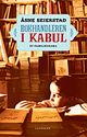 Omslagsbilde:Bokhandleren i Kabul : et familiedrama