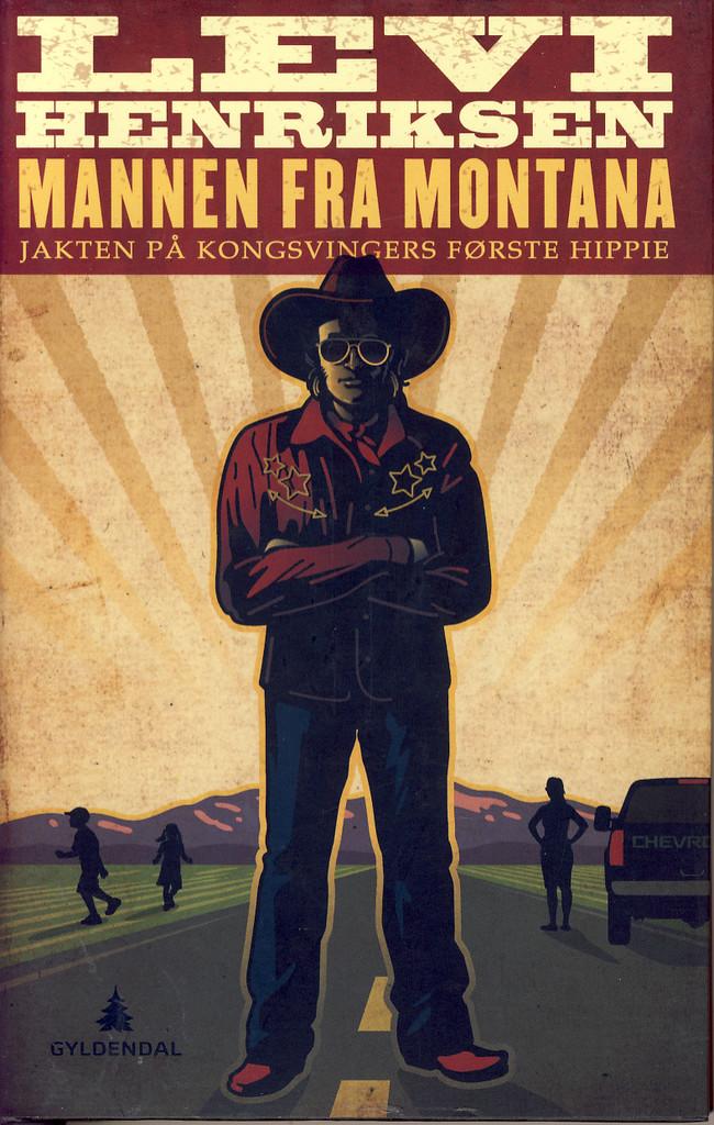 Mannen fra Montana: Jakten på Kongsvingers første hippie