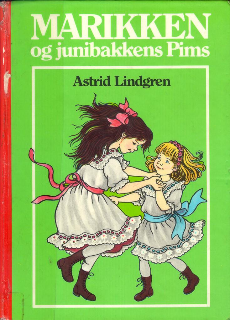 Marikken og junibakkens Pims : [bind 2]