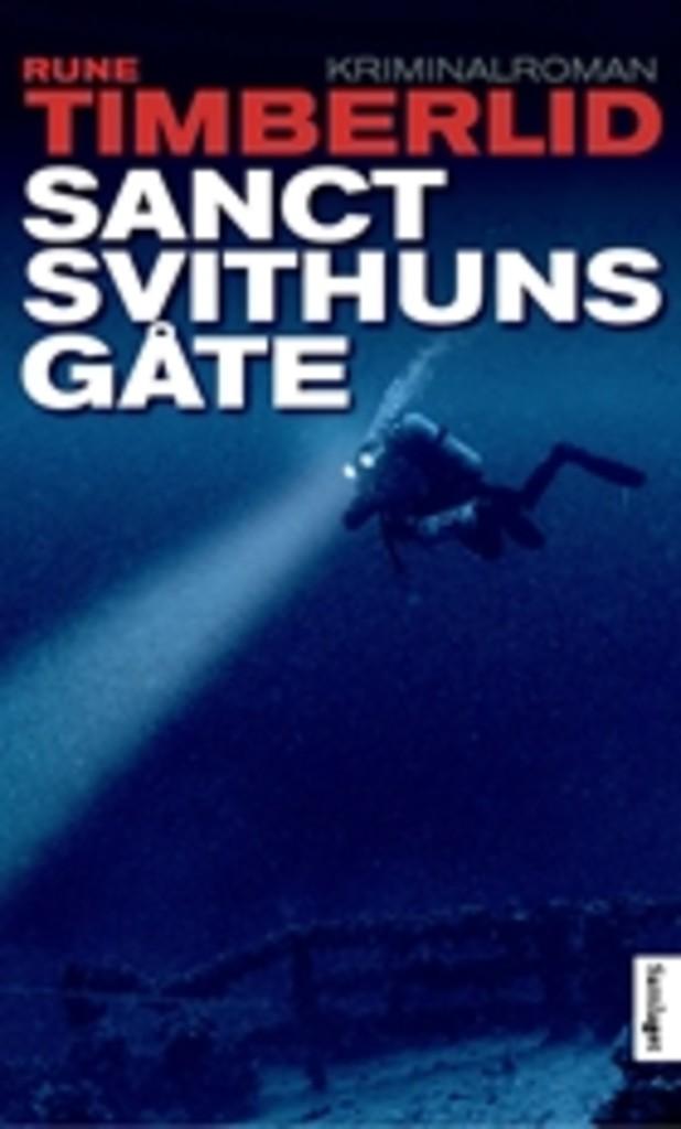 Sanct Svithuns gåte : kriminalroman