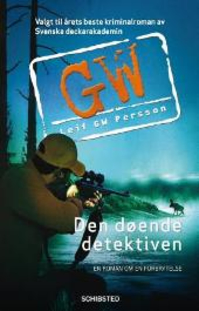 Den døende detektiven : En roman om en forbrytelse