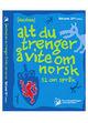 Omslagsbilde:(Nesten) alt du trenger å vite om norsk : 52 om språk