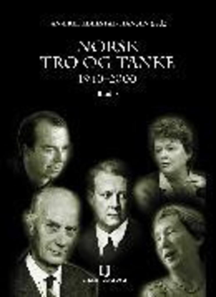 Norsk tro og tanke : b. 3 : 1940-2000