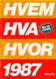 Omslagsbilde:Hvem hva hvor 1987 : Aftenpostens aktuelle oppslagsbok