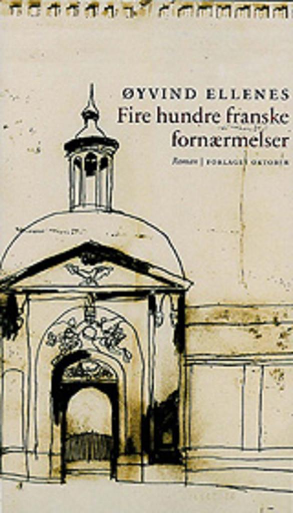 Fire hundre franske fornærmelser, eller Gymnaset Corneille i Rouen : roman