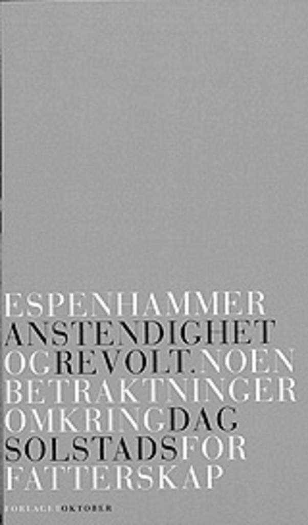 Anstendighet og revolt : noen betraktninger omkring Dag Solstads forfatterskap