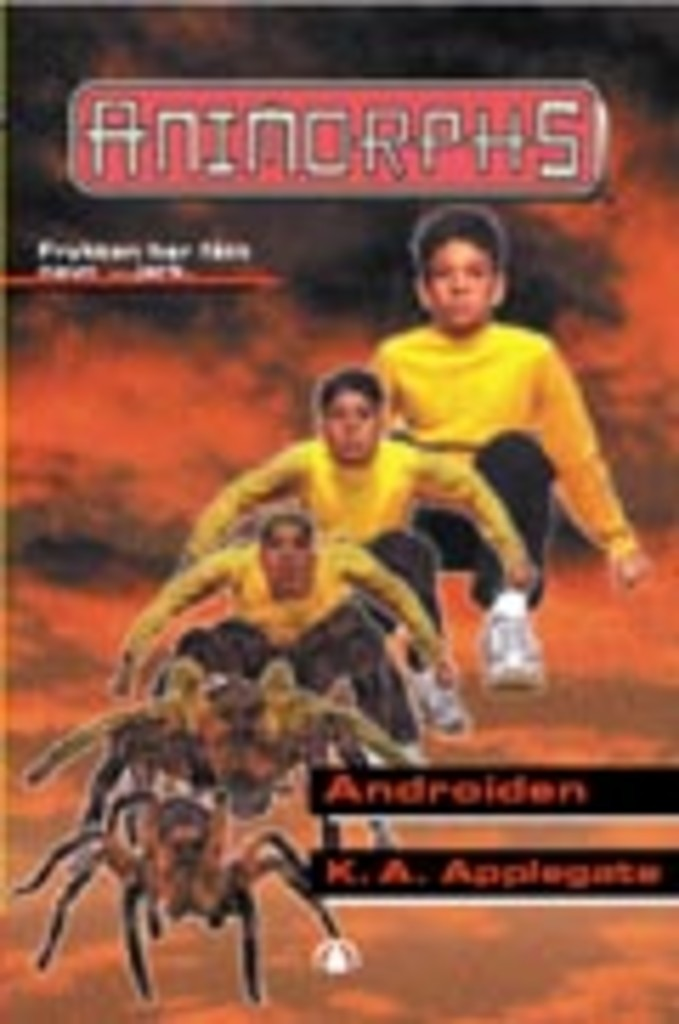 Animorphs . 10 . Androiden