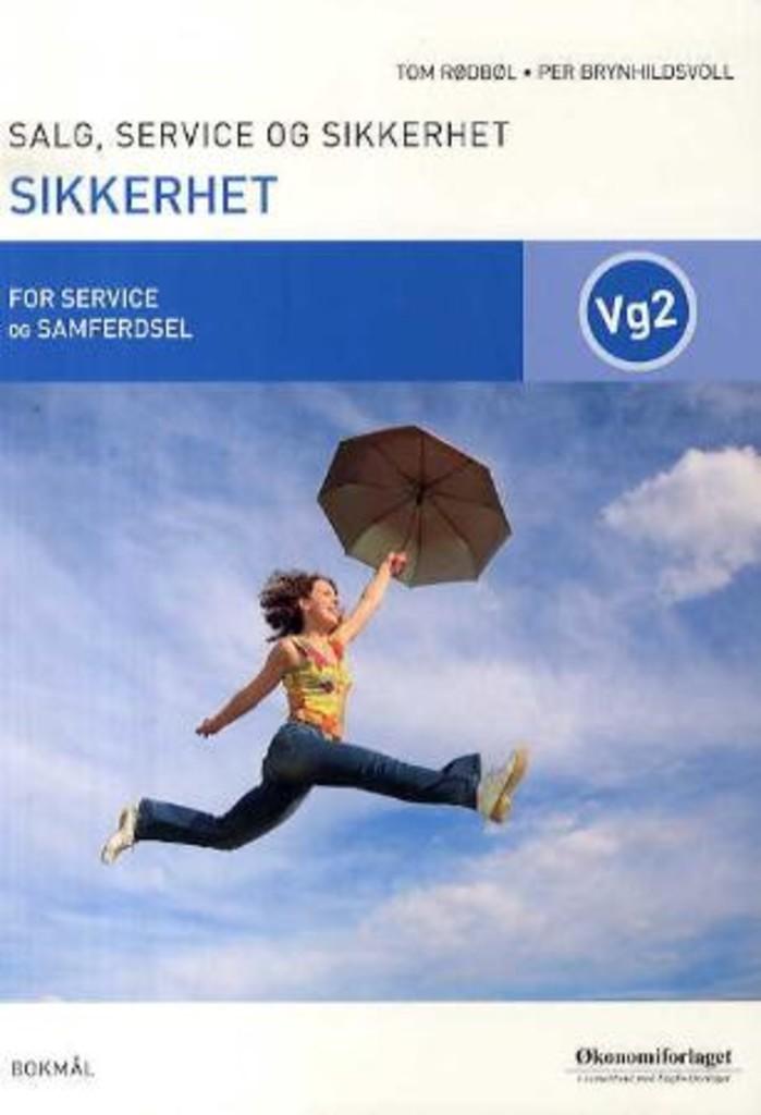 Sikkerhet : Salg, service og sikkerhet Vg2