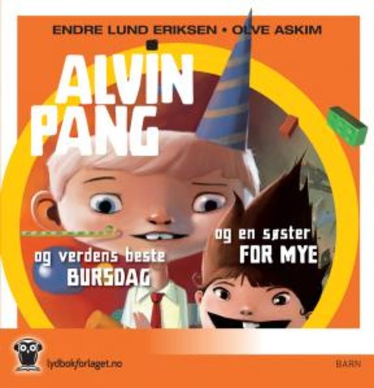 Alvin Pang og en søster for mye ; Alvin Pang og verdens beste bursdag
