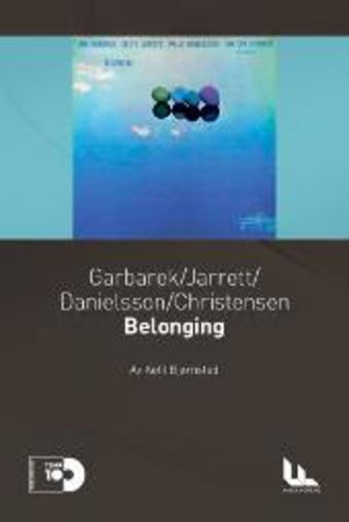 Garbarek/Jarrett/Danielsson/Christensen : Belonging