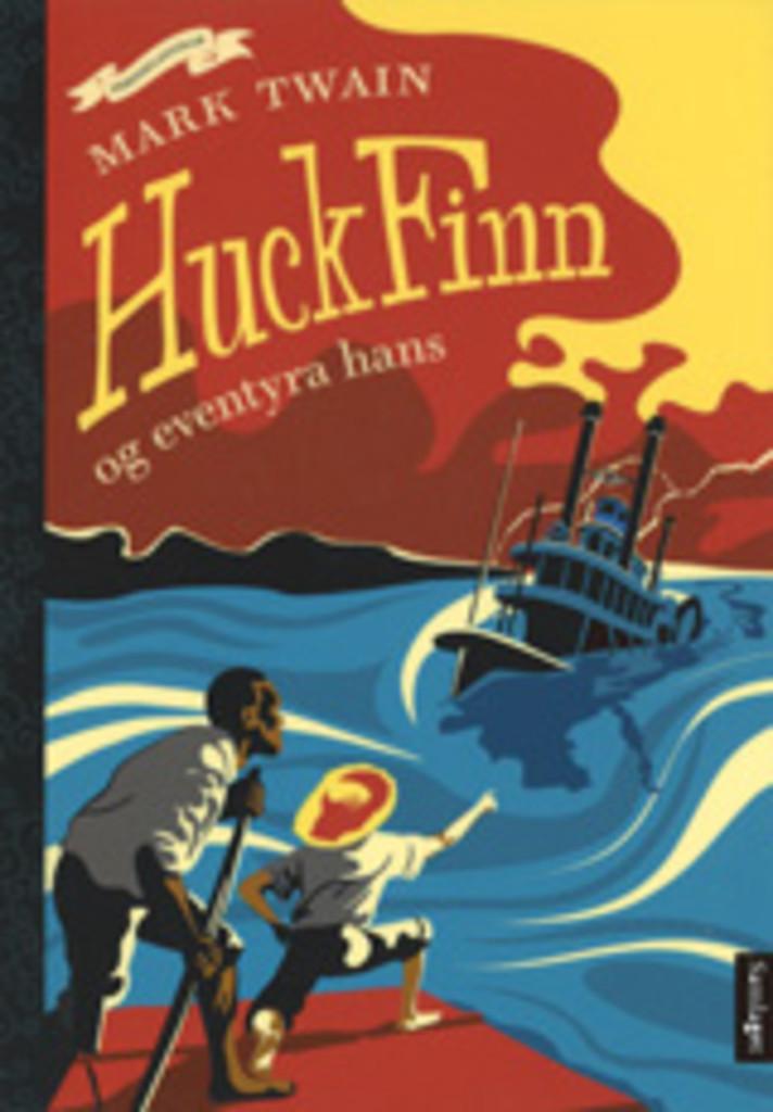 Huck Finn : og eventyra hans