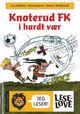 Omslagsbilde:Knoterud FK i hardt vær