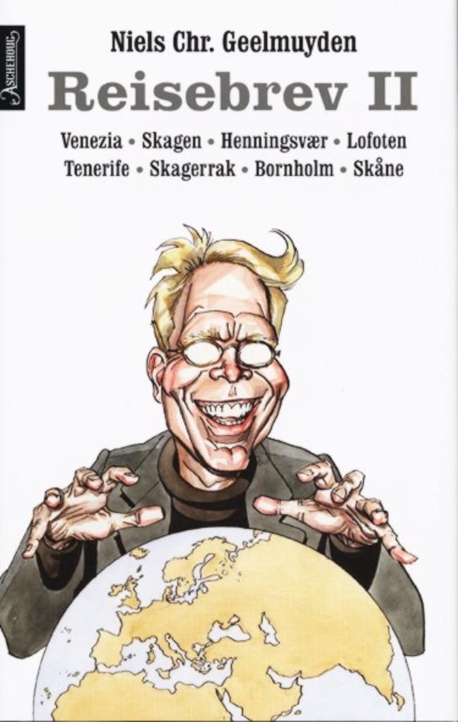 Reisebrev II : Venezia, Skagen, Tenerife, Lofoten og Henningsvær, Skagerrak, Bornholm og Skåne
