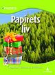 Omslagsbilde:Papirets liv