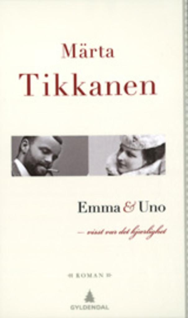 Emma & Uno : visst var det kjærlighet