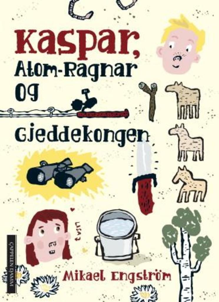 Kaspar, Atom-Ragnar og gjeddekongen