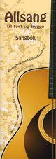Omslagsbilde:Allsang til fest og hygge : sang- og akkordbok til alle anledninger : pop, rock, viser og ballader fra Beatles til Prøysen : for nybegynnere, de litt øvede, de erfarne : gitar- og sangbok med akkorder over all tekst