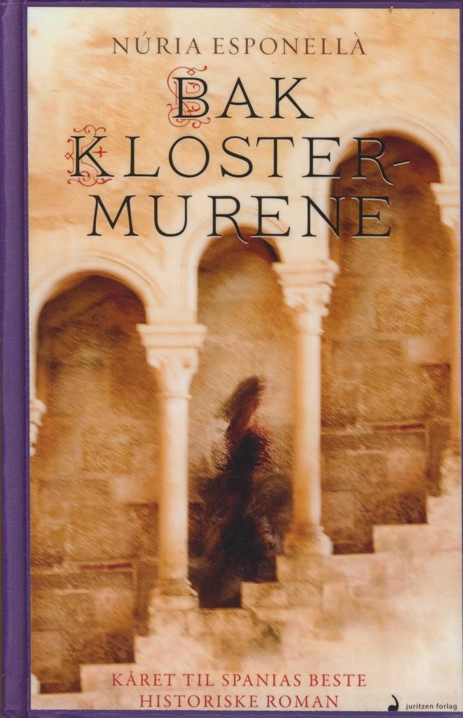 Bak klostermurene : roman