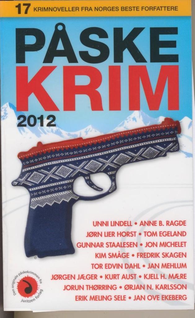 Påskekrim 2012 : 17 kriminalnoveller