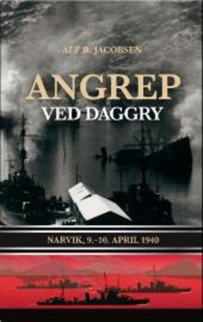 Angrep ved daggry : Narvik,9.-10.april 1940