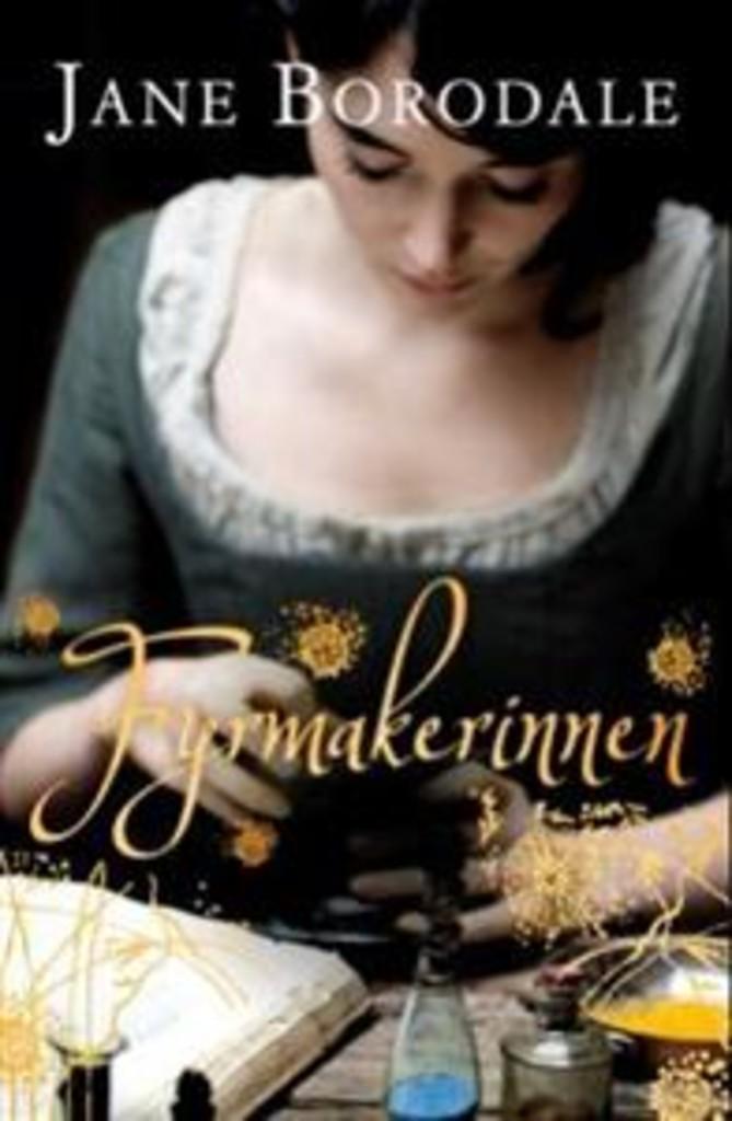 Fyrmakerinnen : roman
