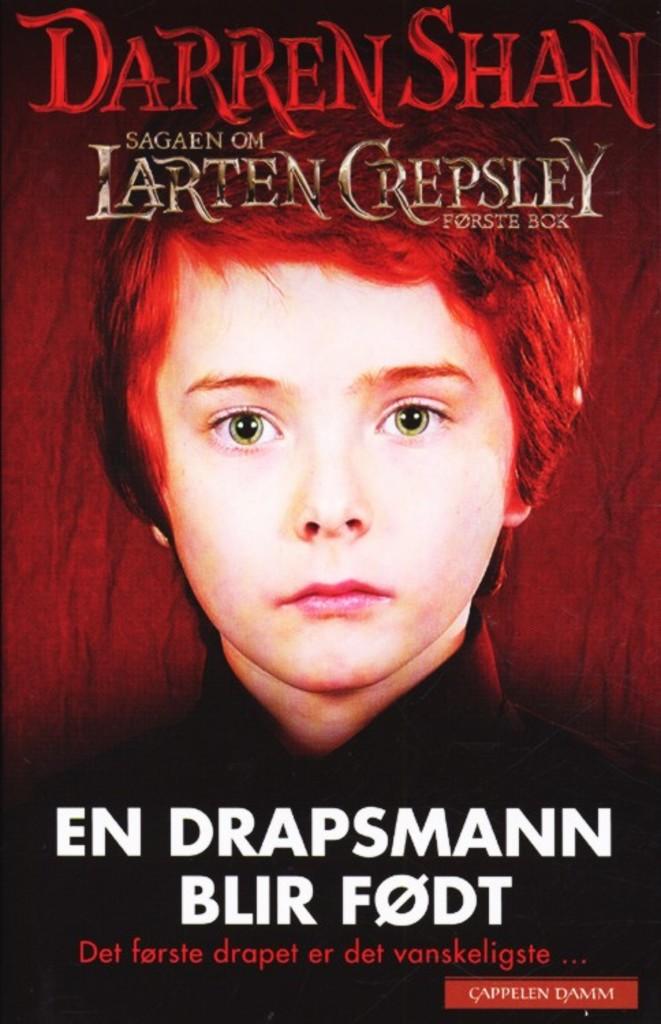 En drapsmann blir født : Sagaen om Larten Crepsley