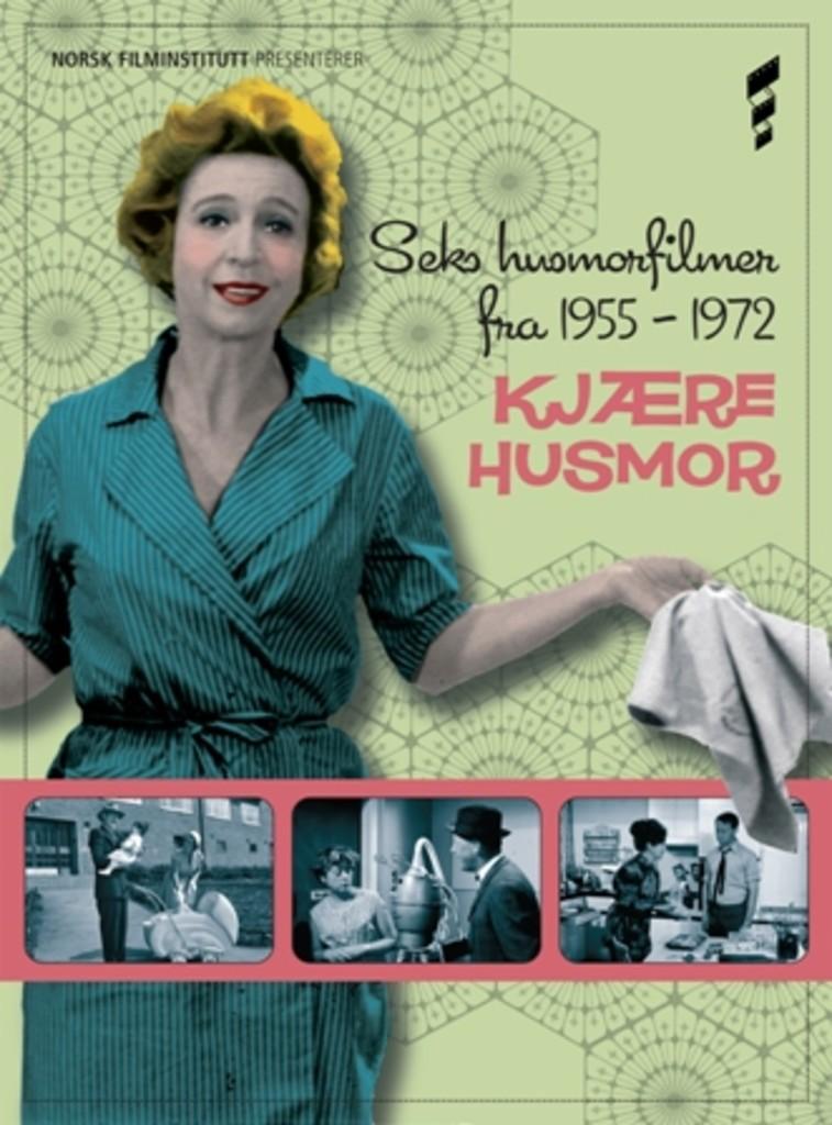 Kjære husmor! : seks husmorfilmer fra 1955-1972