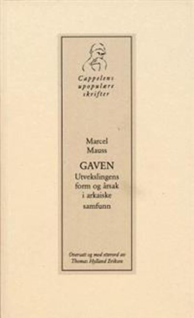 Gaven : utvekslingens form og årsak i arkaiske samfunn
