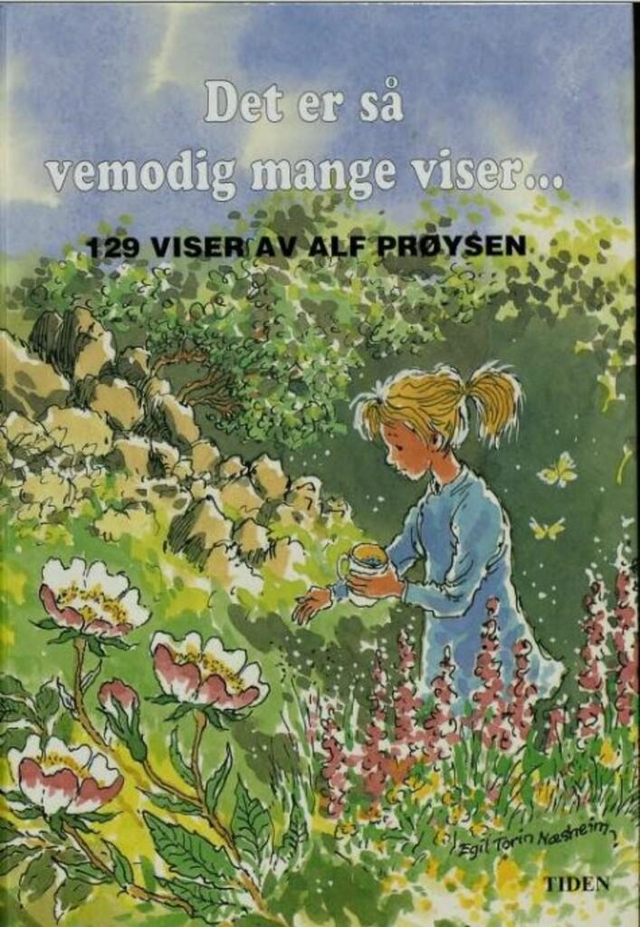 Det er så vemodig mange viser- : 129 viser av Alf Prøysen ; i redaksjonen: Elin Prøysen og Leif A. Dramstad