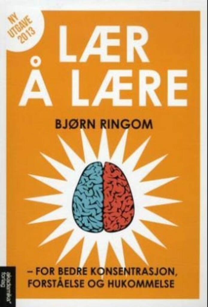Lær å lære : for bedre konsentrasjon, forståelse og hukommelse