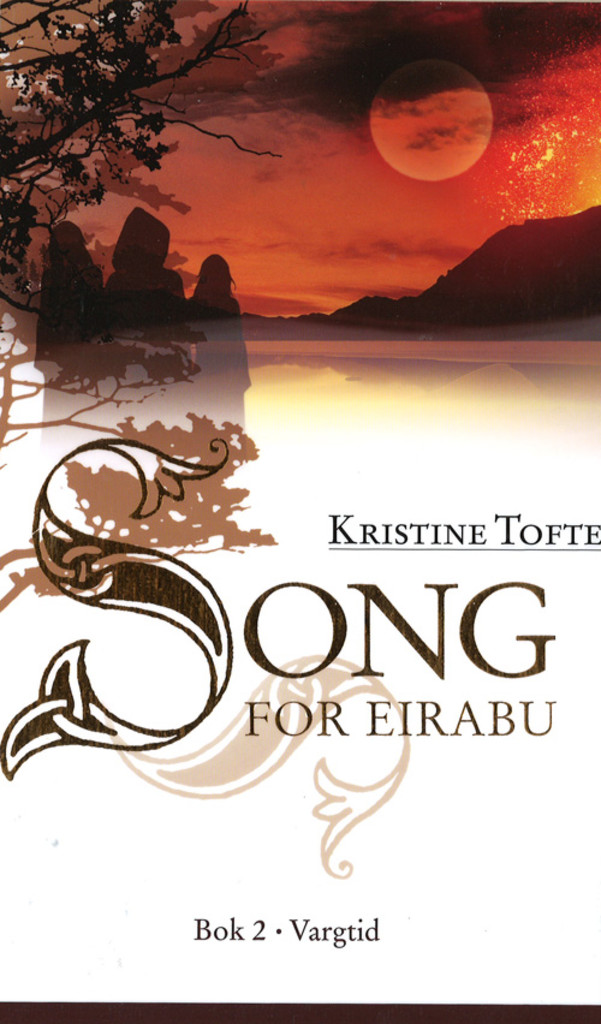 Song for Eirabu: Vargtid : Bok 2