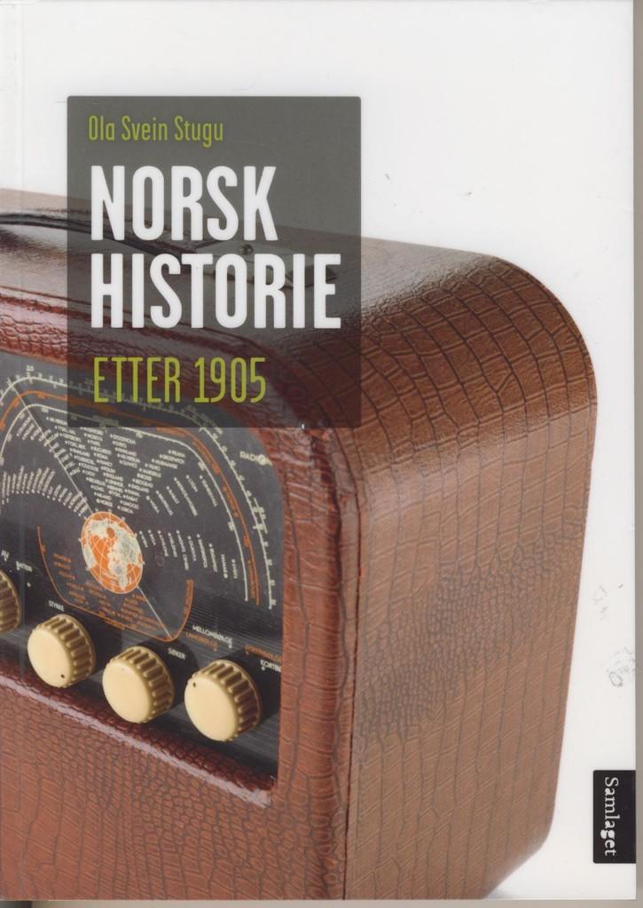 Norsk historie etter 1905 : vegen mot velstandslandet
