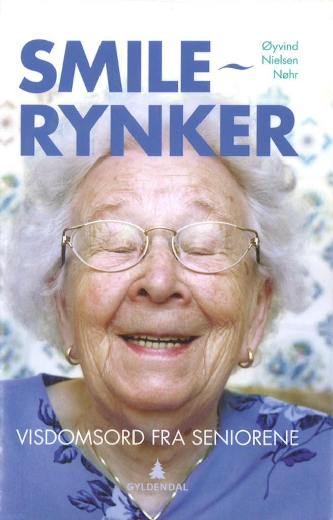Smilerynker : visdomsord fra seniorene