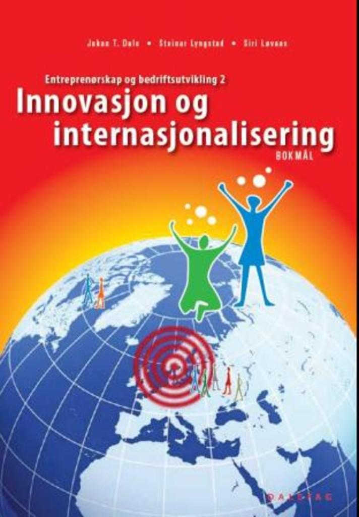 Innovasjon og internasjonalisering : Entrepenørskap og bedriftsutvikling 2