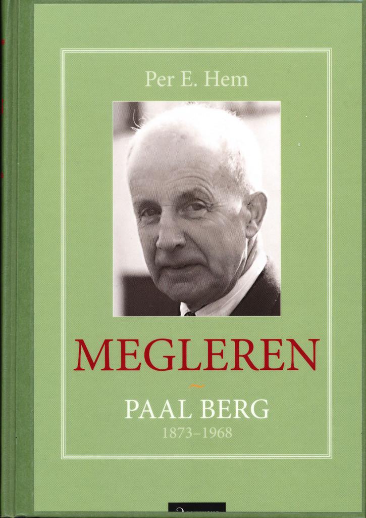 Megleren : Paal Berg, 1873-1968
