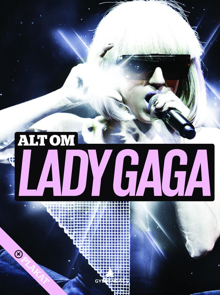 Alt om Lady Gaga