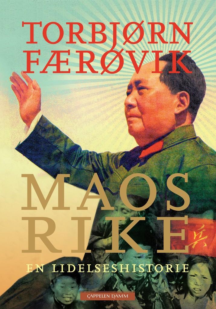 Maos rike : en lidelseshistorie