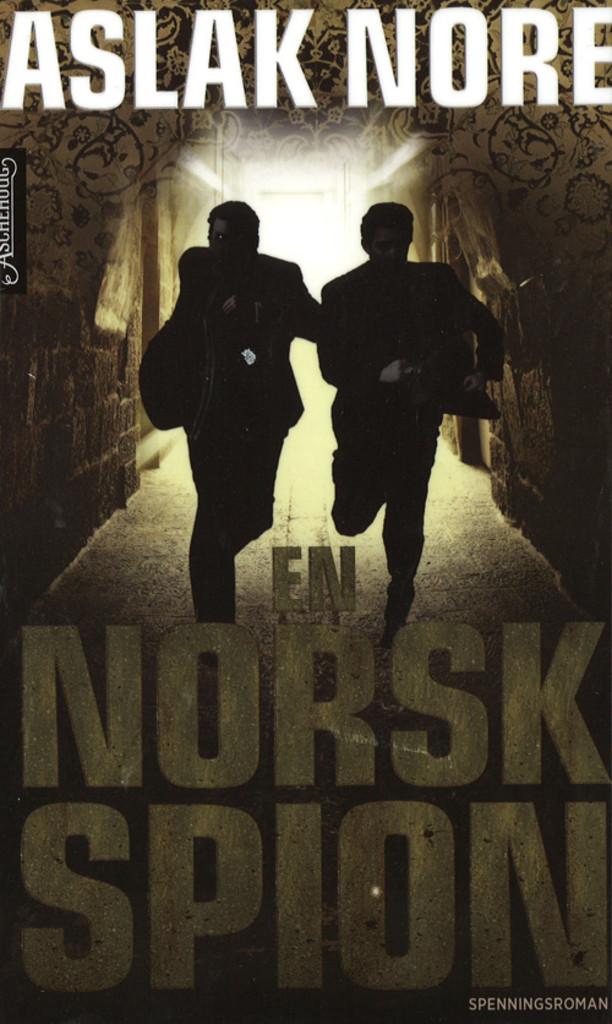 En norsk spion : spenningsroman