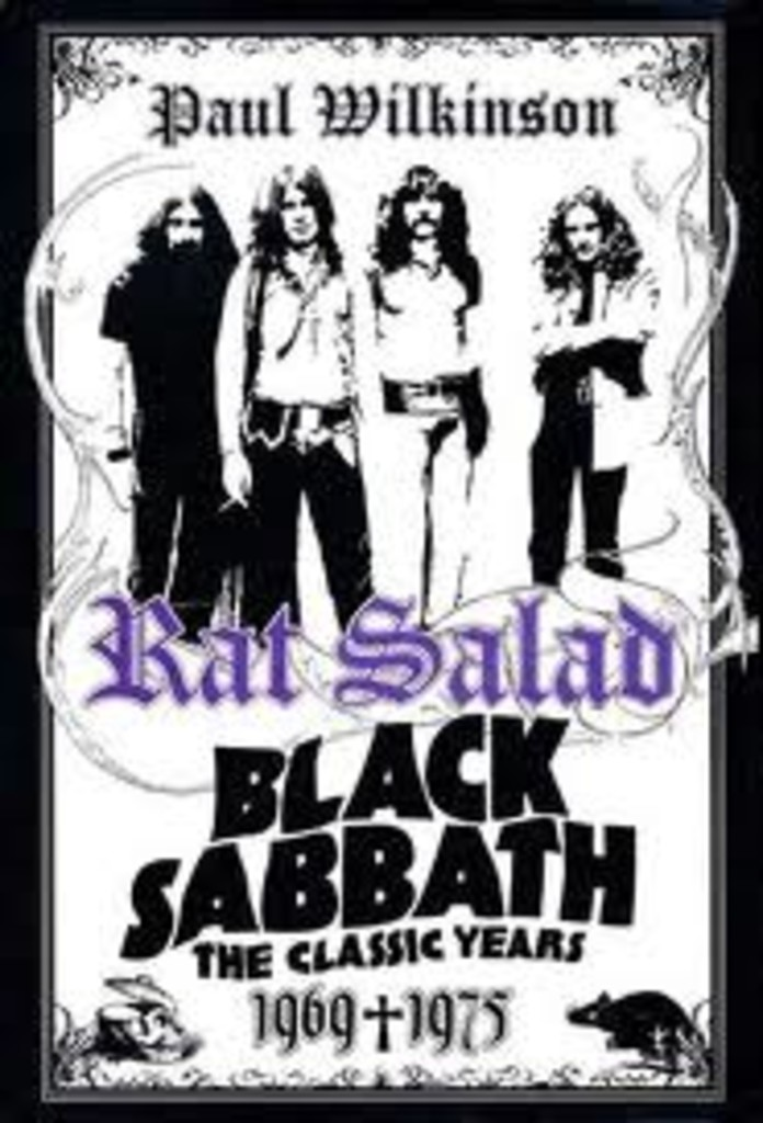 Rat salad : Black Sabbath : the classic years : 1969-1975