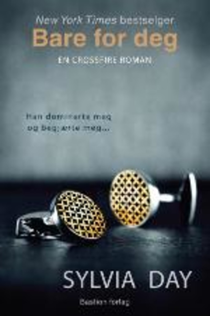 Bare for deg : en Crossfire-roman . 1