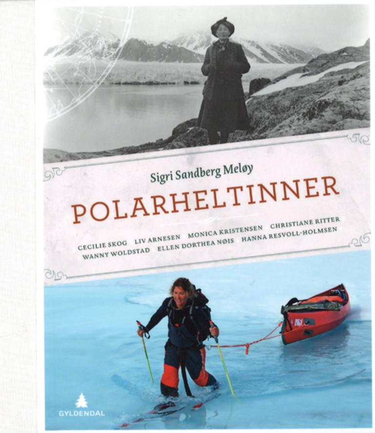 Polarheltinner : Cecilie Skog, Liv Arnesen, Monica Kristensen, Christiane Ritter, Wanny Woldstad, Ellen Dorthea Nøis, Hanna Resvoll-Holmsen
