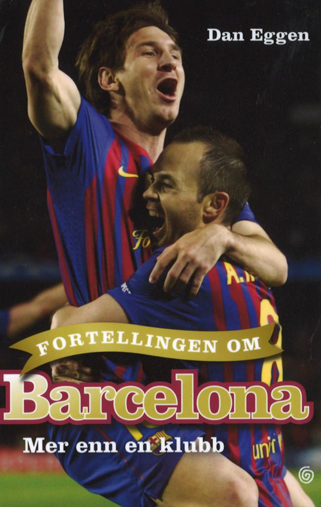 Fortellingen om Barcelona : mer enn en klubb