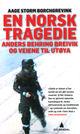 Omslagsbilde:En norsk tragedie : Anders Behring Breivik og veien til Utøya