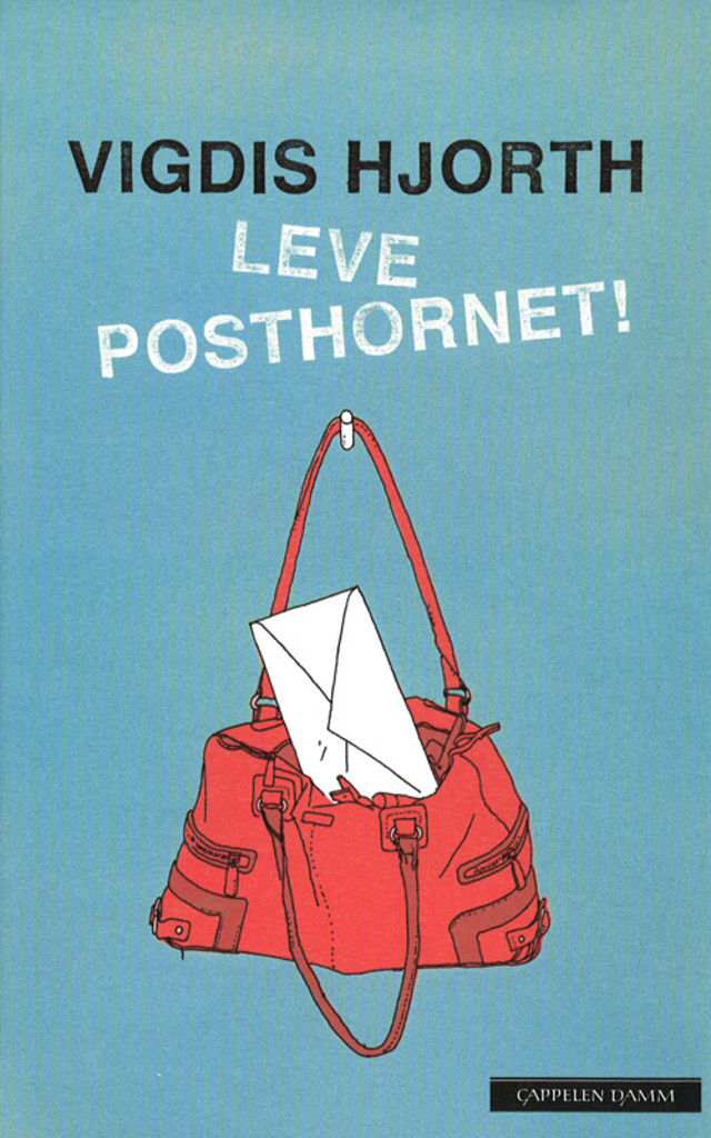 Leve posthornet! : roman
