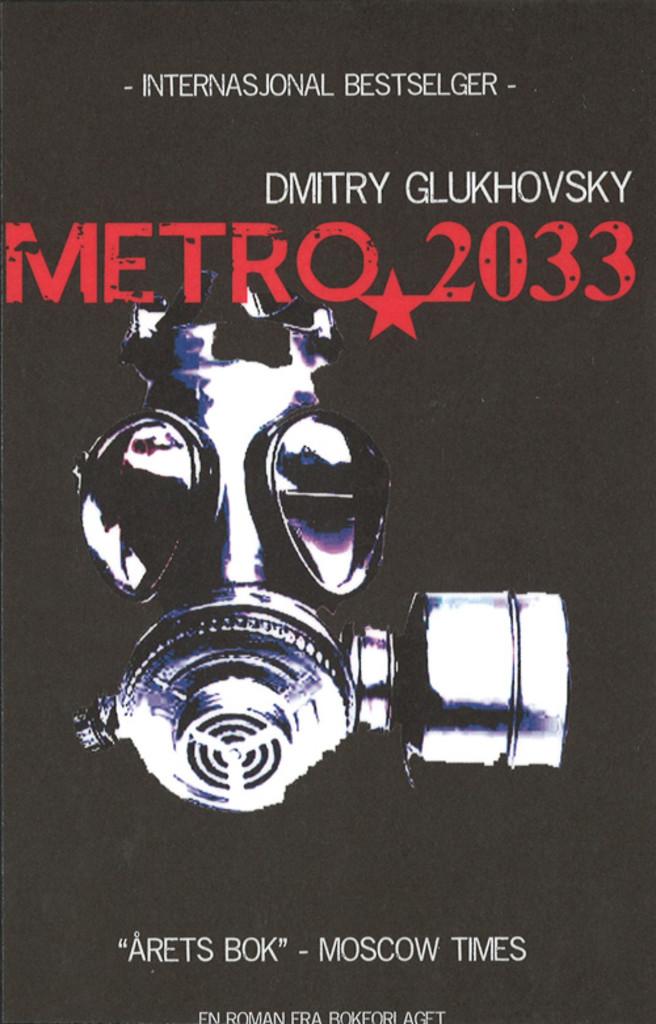 Metro 2033 . 1