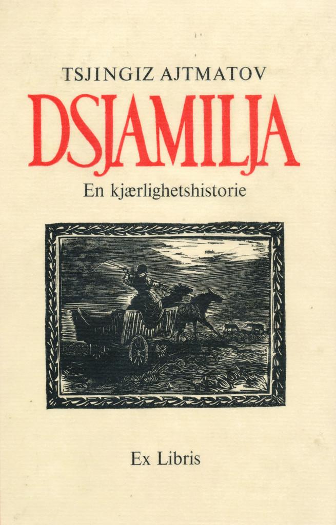 Dsjamilja : en kjærlighetshistorie