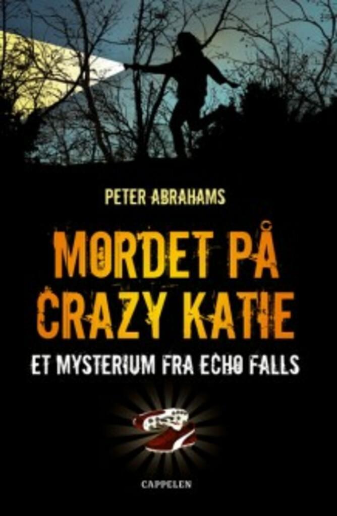 Mordet på Crazy Katie : et mysterium fra Echo Falls