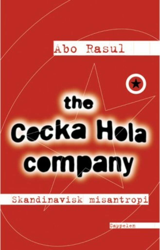 The Cocka Hola company : Skandinavisk misantropi 1
