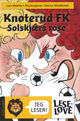 Omslagsbilde:Knoterud FK og Solskjærs rose