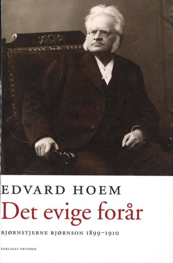 Det evige forår (4) : Bjørnstjerne Bjørnson 1899-1910